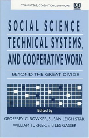 social science technical systems and cooperative work