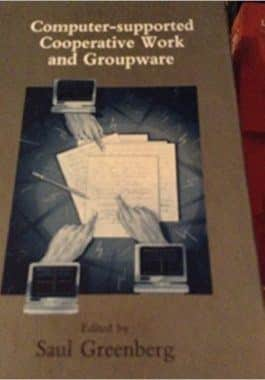 Greenberg CSCW and groupware
