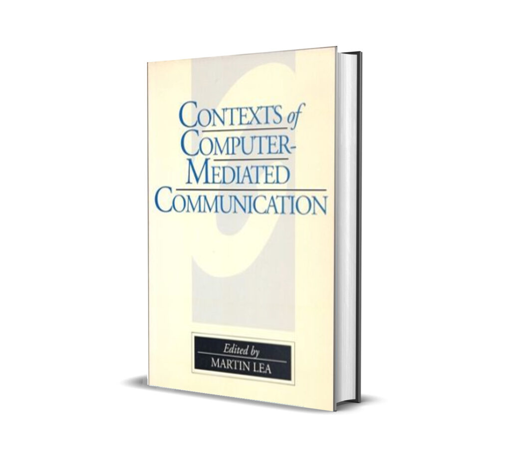 Contexts of Computer Mediated Communication